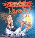 Faraday and the Science of Electricity (Explosion Zone)