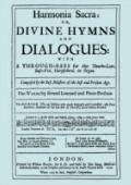Harmonia Sacra Or Divine Hymns And Dialogues