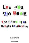 Unspectacular Law And the Media Law