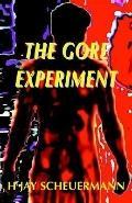 Gore Experiment