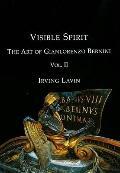 Visible Spirit : The Art of Gianlorenzo Bernini