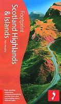 Scotland Highlands and Islands (Footprint Travel Guides Series)