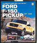 Ford F-150 Pickup 1997-2005 America's Best-Selling Truck
