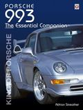 Porsche 993 The Essential Companion