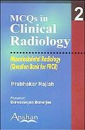 MCQs in Clinical Radiology Musculoskeletal Radiology ( Question Bank for FRCR)