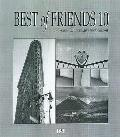 Best of Friends, 10th Edition The Yearbook of Creative Monochrome