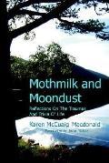 Mothmilk and Moondust