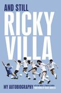 And Still Ricky Villa : My Autobiography