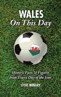 Wales on This Day