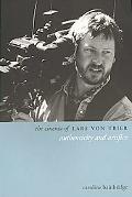 Cinema of Lars Von Trier: Authenticity and Artifice