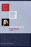 David Lloyd George: Great Britain: Makers of the Modern World
