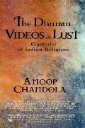 The Dharma Videos Of Lust