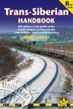 Trans-Siberian Handbook, 8th: Eighth edition of the guide to the world's longest railway jou...