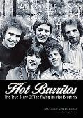 Hot Burritos: Chris Hillman, Gram Parsons, and The Flying Burrito Brothers