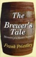 Brewer's Tale : Memoirs of a Master Brewer