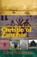 Christie of Zanzibar: Medical Pathfinder