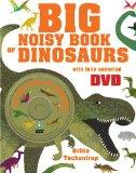 Big Noisy Book of Dinosaurs. Illustrated by Britta Teckentrup