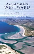 A Land That Lies Westward: Essay on the Language and Culture of Islay and Argyll