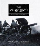 EASTERN FRONT 1914-1920, THE (History of World War I)