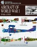 Aircraft of World War I : 1914-1918