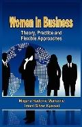 Women in Business: Theory, Practice and Flexible Approaches (HB)