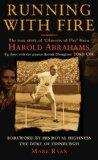 Running with Fire: The Harold Abrahams Story. Mark Ryan
