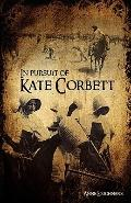 In Pursuit of Kate Corbett