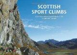 Scottish Sport Climbs: Scottish Mountaineering Club Climbers' Guide