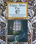 Edgar Allan Poe : Collected Stories and a Selection of his Best Loved Poems