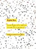 Digital Blur: Creative Practice at the Boundaries of Architecture, Design and Art (Art + Des...
