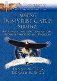 Making Twenty-First-Century Strategy: An Introduction to Modern National Security Processes ...