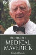 Memoirs of a Medical Maverick