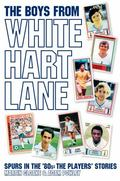 The Boys From White Hart Lane: White Hart Lane in the 80s