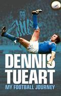 Dennis Tueart : My Autobiography