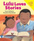 Lulu Loves Stories. Anna McQuinn