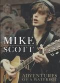 Mike Scott : A Waterboy's Adventures in Music