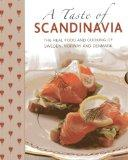 Taste of Scandinavia : The Real Food and Cooking of Sweden, Norway and Denmark