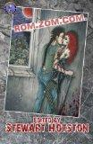 Rom Zom Com: A Zombie Anthology
