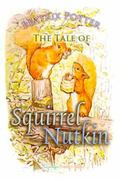The Tale of Squirrel Nutkin (Children's Classics)