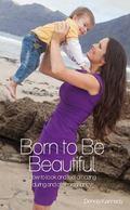 Born to Be Beautiful