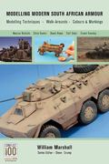 Modelling Modern South African Armour : Modelling Techniques, Walk-Arounds, Colours and Mark...