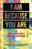 I Am Because You Are: An Anthology of Stories Celebrating the Centenary of the Theory of Gen...