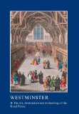 Westminster Part II: The Art, Architecture and Archaeology of the Royal Palace (The British ...