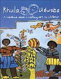 Khula Udweba A Handbook About Teaching Art to Children