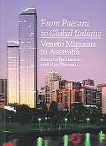 From Paesani to Global Italians Veneto Migrants in Australia