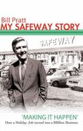 Safeway Story : Making It Happen