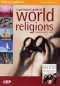 A Spectator's Guide to World Religions: Workbook: Student Handbook