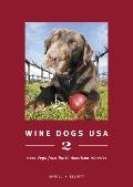 Wine dogs USA 2: More dogs from North American Wineries