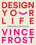 Design Your Life � : Applying Design Principles to Your Life