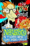 Crazy Dentist and Other Naughty Stories for Good Boys and Girls